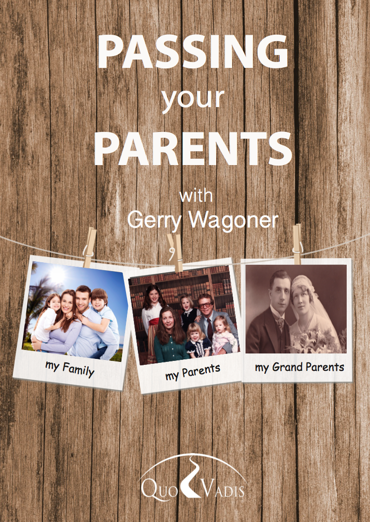 01 Passing your Parents by Gerry Wagoner