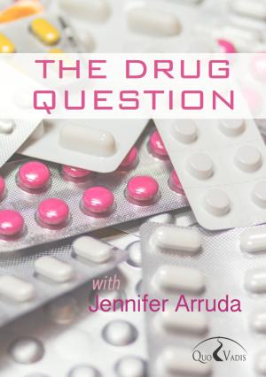 01 The Drug Question by Jennifer Arruda