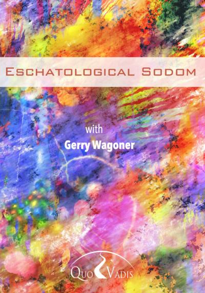02 Eschatological Sodom by Gerry Wagoner