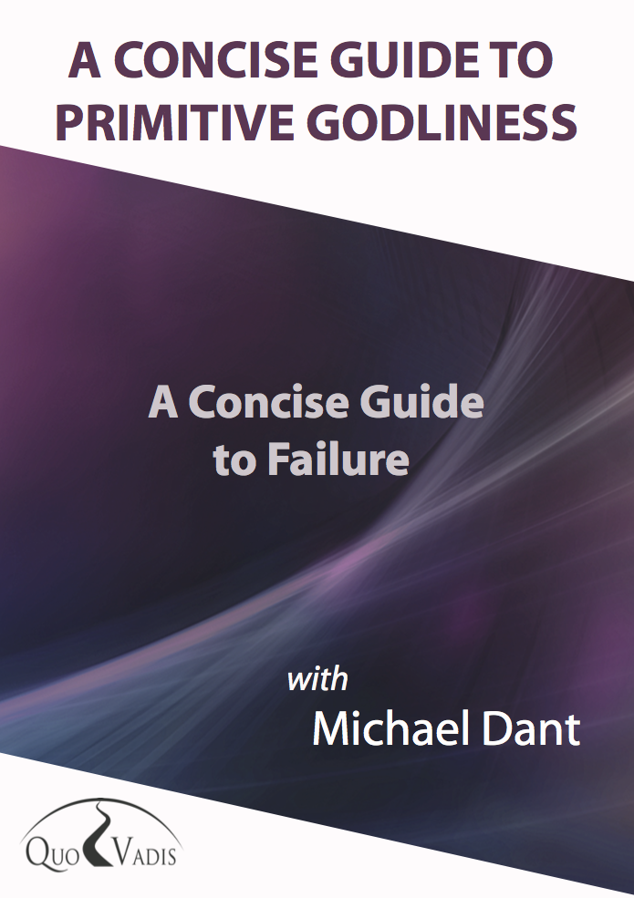 09-A CONCISE GUIDE TO FAILURE By Michael Dant