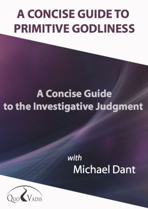 11-A CONCISE GUIDE TO THE INVESTIGATIVE JUDGMENT By Michael Dant
