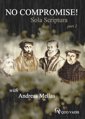 # 202 SOLA SCRIPTURA PART 2 by Andreas Mellas