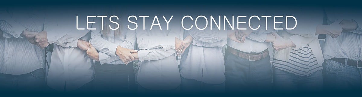 Lets stay connected